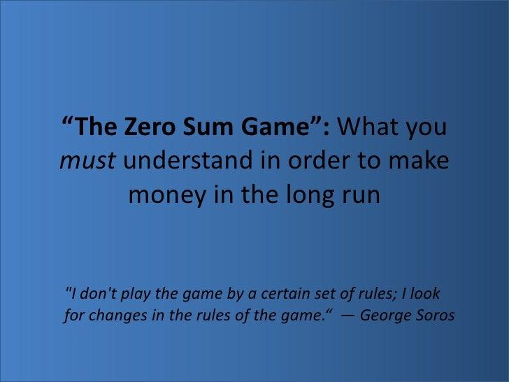 Zero Sum Game - 787307